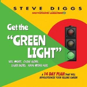 Steve Diggs Get the Green Light