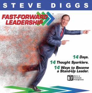 Steve Diggs - Fast Forward Leadership
